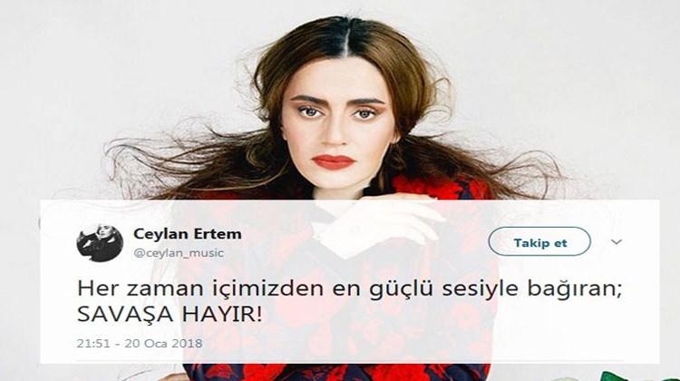 Şarkıcı Ceylan Ertem Zeytin Dalı Harekatı İçin Attığı Tweet ile Sosyal Medyadan Tepki Çekti! Ceylan Ertem Kimdir, Nasıl Tweet Attı?
