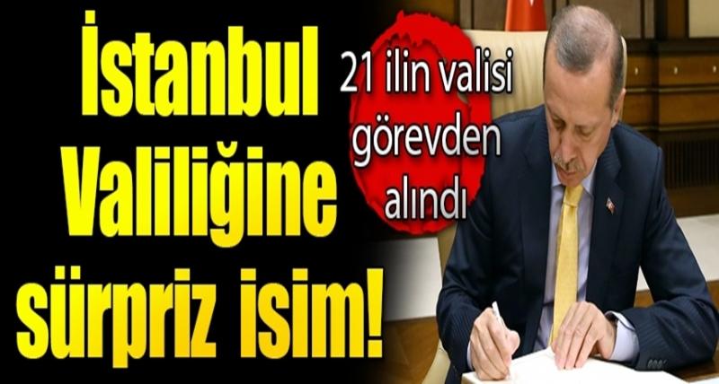 21 İlin Valisi Değişti! İşte İstanbul Valiliği'ne Getirilen İsim