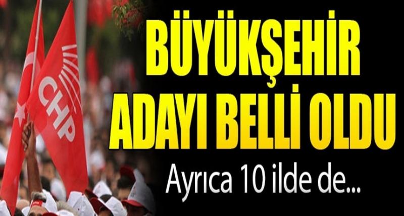 CHP Büyükşehir Adaylarını Açıkladı! İşte Aday Olan 140 İsim!