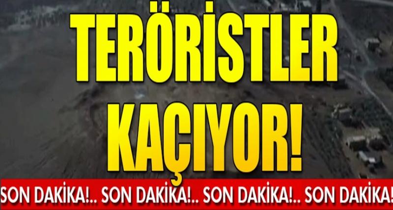 Son Dakika... Teröristler Kaçıyor!