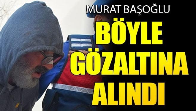 Sunucu Murat Başoğlu Böyle Gözaltına Alındı