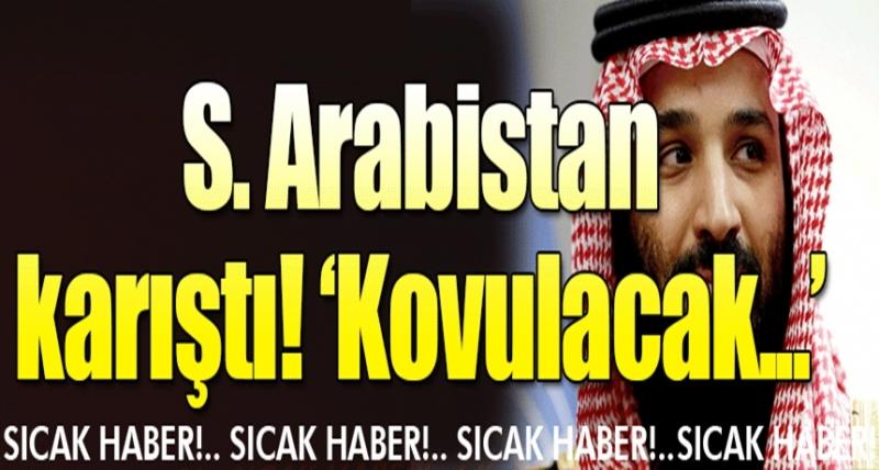 Suudi Arabistan Karıştı! Prens Görevden Alınacak Mı?