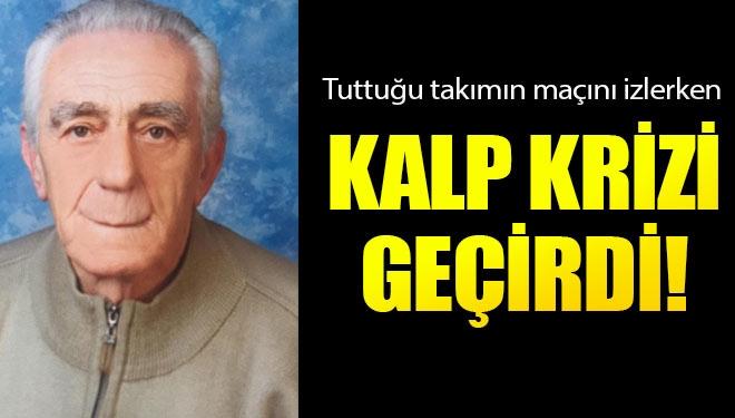 Yaşlı Adam Fenerbahçe Maçını İzlerken Kalp Krizi Geçirerek Öldü