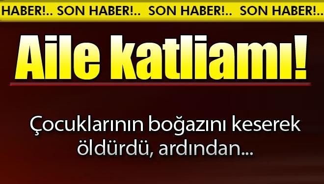 Adana'da Aile Katliamı! 3 Çocuğunu Vahşice Öldürdü, Bileklerini Kesip İntihara Kalkıştı