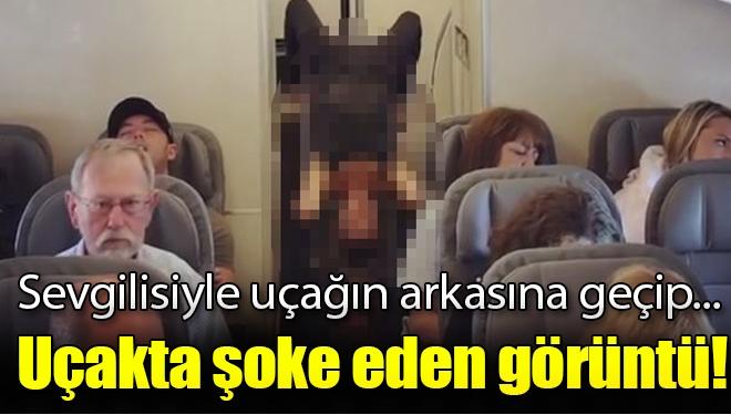 Uçakta Şoke Eden Görüntü!  Sevgilisi ile Arka Tarafa Geçip...
