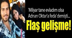 'Milyar Tane Evladım Olsa Adnan Oktar'a Feda Ederim' Diyen Kadın Gözaltına Alındı