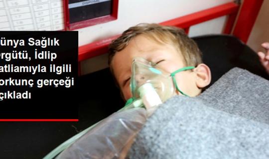 Dünya Sağlık Örgütü Suriye'deki Katliamda Korkunç Gerçeği Açıkladı!