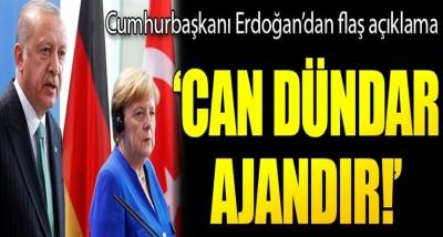 """Cumhurbaşkanı Erdoğan'dan Flaş Açıklama: """"Can Dündar Ajandır"""""""