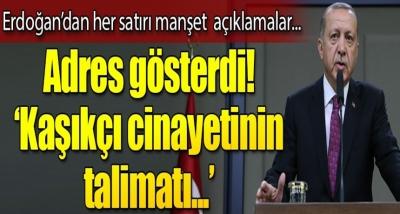 Cumhurbaşkanı Erdoğan'dan Kaşıkçı Cinayeti ile İlgili Flaş Açıklama! Cinayetin Talimatını Verenlerle İlgili Adres Verdi