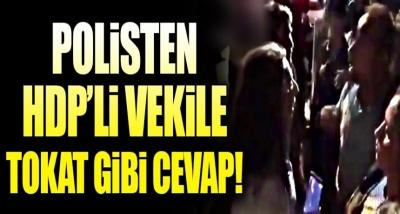 Polisten Terörist Cenazesine Katılmak İsteyen HDP'li Vekile Efsane Yanıt