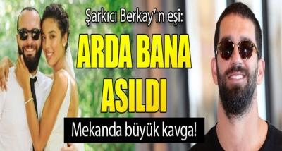 Şarkıcı Berkay'ın Eşinden Şok İddia: Arda Turan Bana Asıldı