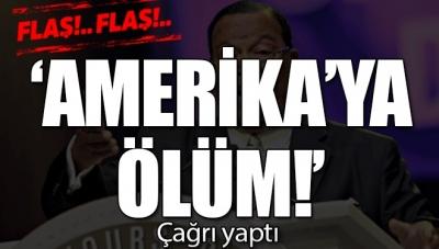 "Son Dakika... ""Amerika'ya Ölüm!"""
