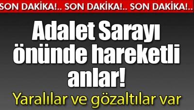 Son Dakika! İstanbul Adalet Sarayı Önünde Kavga: 3 Yaralı
